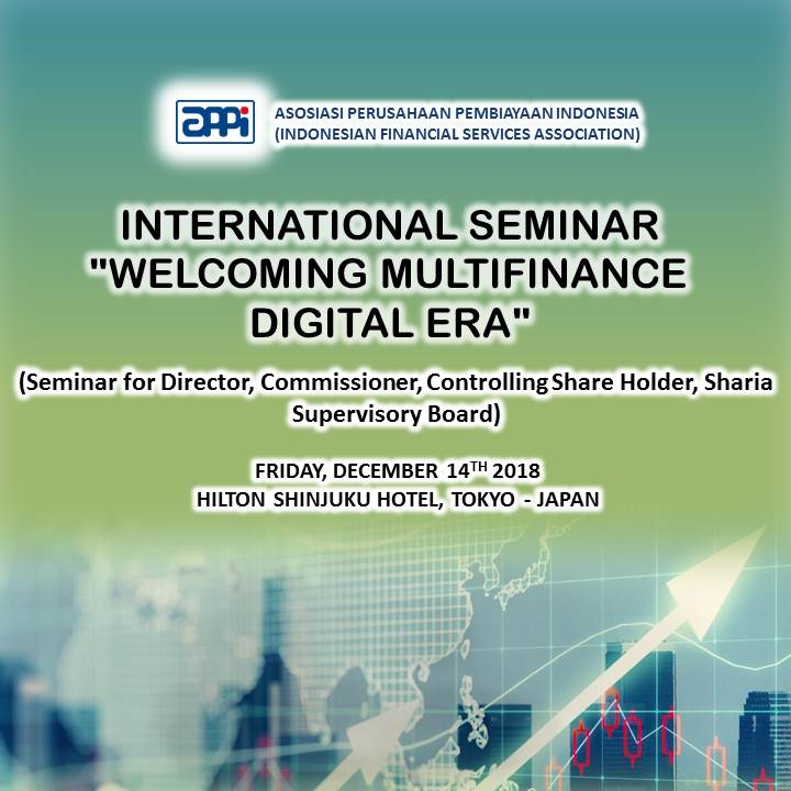 "International Seminar ""Welcoming Multifinance Digital Era"" - Japan"