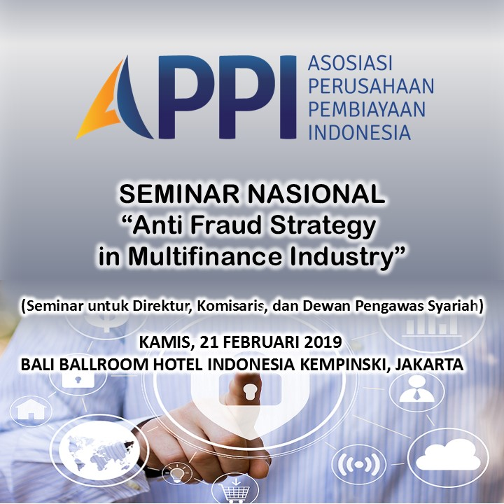 "Seminar Nasional ""Anti Fraud Strategy in Multifinance Industry"" Jakarta"